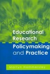 Educational Research, Policymaking and Practice