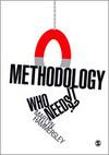 Methodology, Who Needs it?